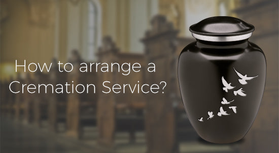 How to arrange a Cremation Service?