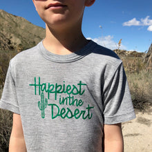 Load image into Gallery viewer, Happiest in the Desert - TODDLER/YOUTH