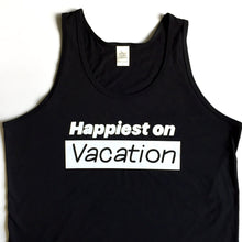 Load image into Gallery viewer, Happiest on Vacation - Bamboo + Organic Cotton Tank Top - BLACK