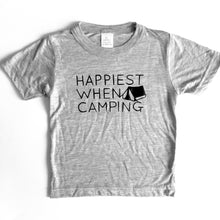 Load image into Gallery viewer, Happiest When Camping - TODDLER/YOUTH
