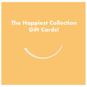 The Happiest Collection™ Gift Card - Various Amounts