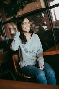 Happiest When Caffeinated - Raw Edge Pullover