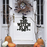 The Witch Is In Hanging Wall Decor