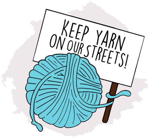 Keep Yarn On Our Streets!