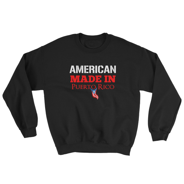 American made in PR - Unisex Sweatshirt