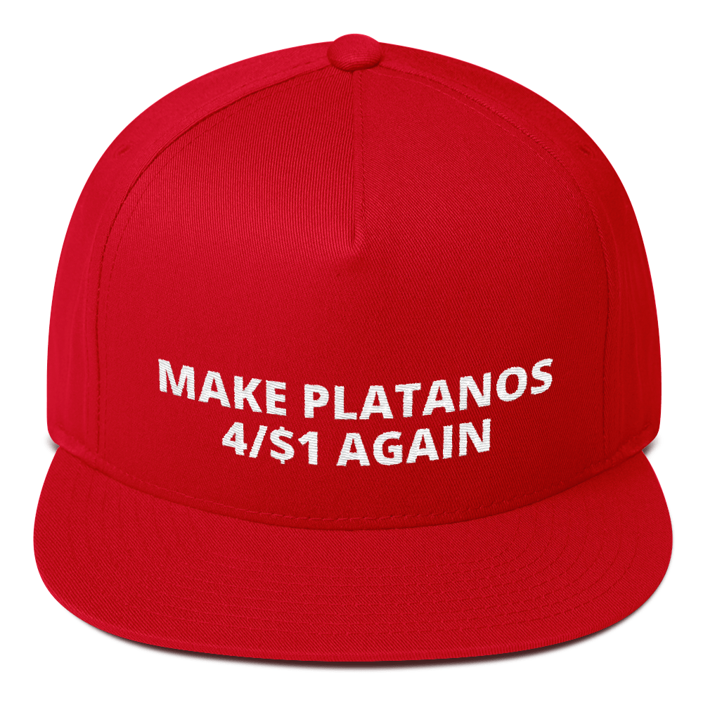 Make Platanos 4/$1 Again - Flat Bill Cap