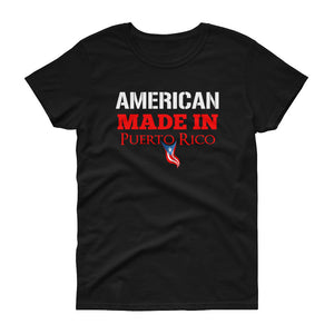 Women's  AMERICAN made in PR - short sleeve t-shirt