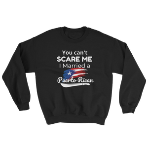 You Can't Scare Me - Sweatshirt