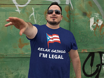 RELAX Gringo, I'm Legal - Unisex T-Shirt