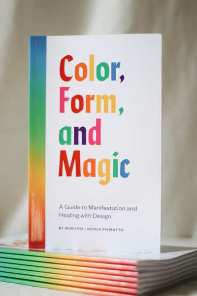 Color, Form, & Magic