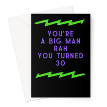 You're a Big Man 30th Birthday Card