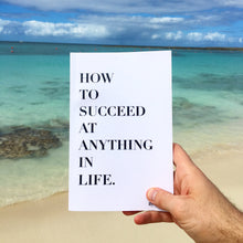 "Load image into Gallery viewer, ""How To Succeed At Anything in Life."" Book"