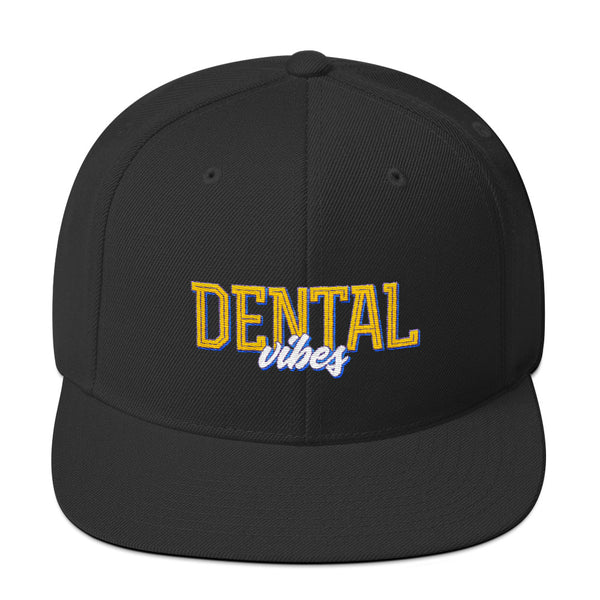 Dental Vibes - Snapback Hat