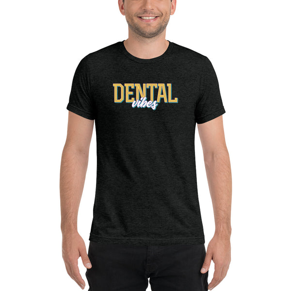 Dental Vibes - Short Sleeve T-Shirt