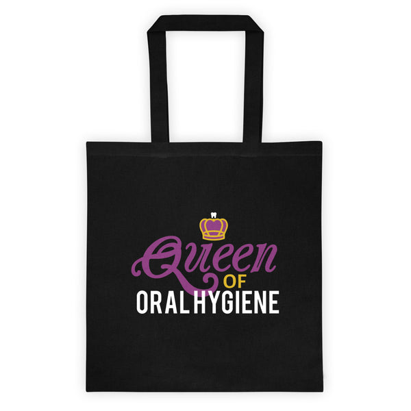 Queen Of Oral Hygiene - Tote bag