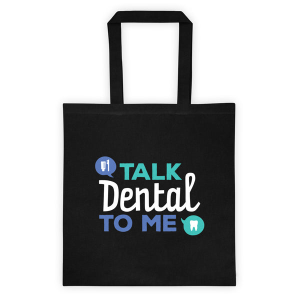 Talk Dental To Me - Tote bag