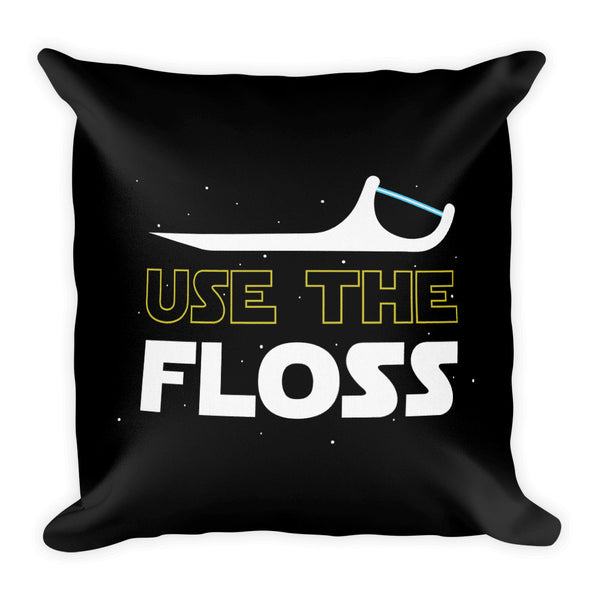 Use The Floss - Premium Pillow