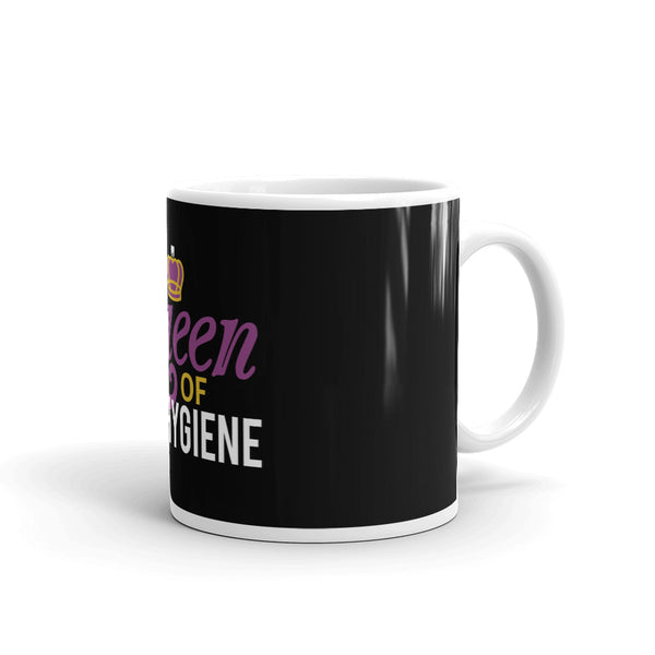 Queen Of Oral Hygiene - Mug