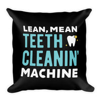 Lean, Mean, Teeth Cleanin' Machine - Premium Pillow