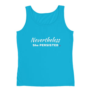 Nevertheless She Persisted Ladies' Tank