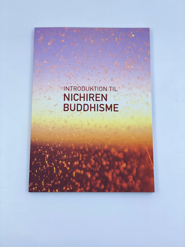 Introduktion til Nichiren Buddhisme