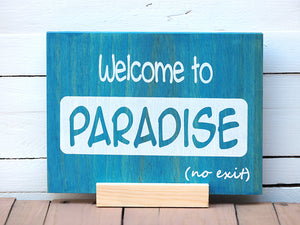 Welcome to paradise - Madenista