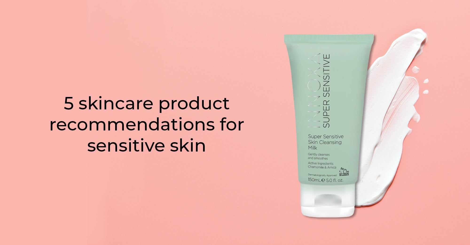 5 Skincare Products for Every Person With Very Sensitive Skin