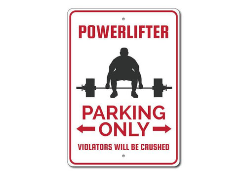 Powerlifting No Parking Sign