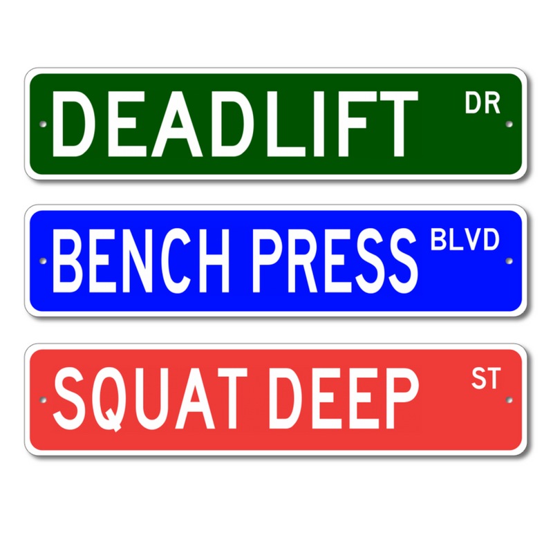 Powerlifting Gym Street Signs