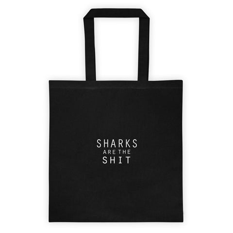 """SHARKS ARE THE SHIT"" TOTE"