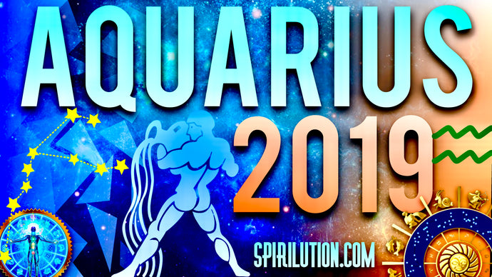 2019 AQUARIUS HOROSCOPE