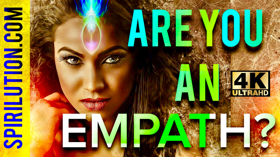 WHAT IS AN EMPATH? ARE YOU AN EMPATH?