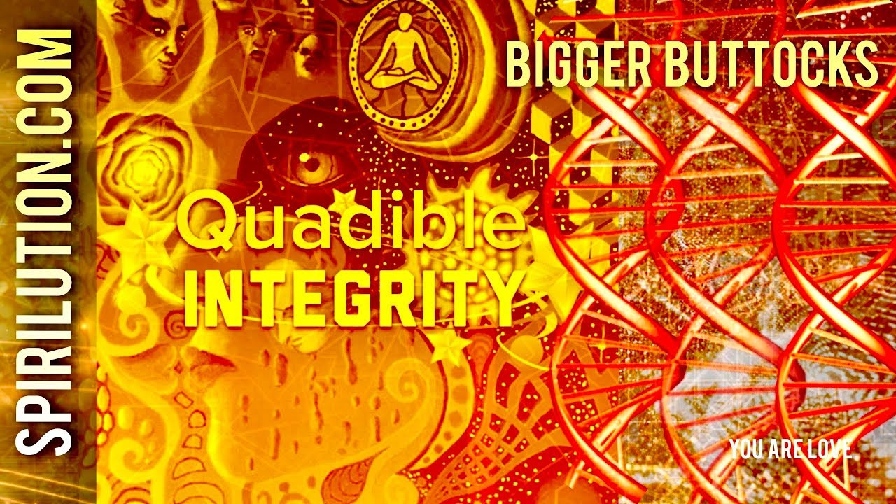 ★ BIGGER BUTTOCKS / GLUTEUS MAXIMUS★  (SUBLIMINAL INTENT ENERGY FREQUENCY) QUADIBLE INTEGRITY