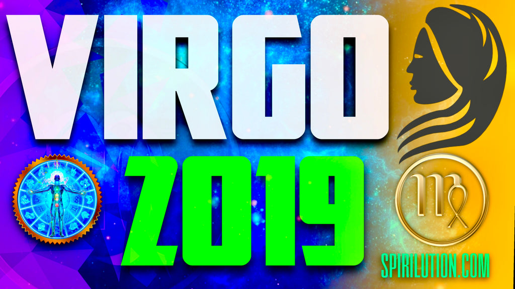 2019 VIRGO HOROSCOPE – SPIRILUTION COM