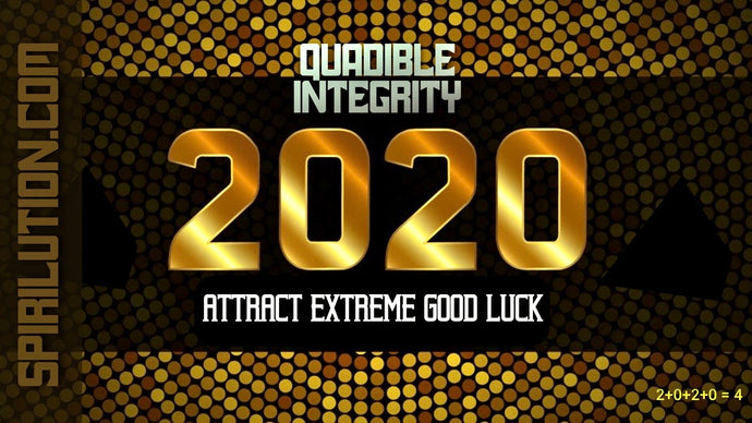 ATTRACT EXTREME GOOD LUCK IN THE YEAR 2020 FAST! QUADIBLE INTEGRITY - SPIRILUTION.COM