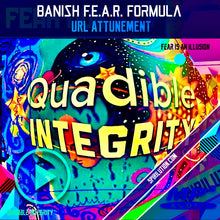 Load image into Gallery viewer, BANISH F.E.A.R. QUICKLY!★ SUBLIMINAL BINAURAL BEATS FREQUENCY) QUADIBLE INTEGRITY - SPIRILUTION.COM