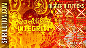 ★ BIGGER BUTTOCKS / GLUTEUS MAXIMUS★  (SUBLIMINAL INTENT ENERGY FREQUENCY) QUADIBLE INTEGRITY - SPIRILUTION.COM
