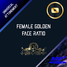 Load image into Gallery viewer, FEMALE GOLDEN FACE RATIO - FACIAL SYMMETRY FORMULA★ SUBLIMINAL BINAURAL BEATS MEDITATION - QUADIBLE INTEGRITY - SPIRILUTION.COM
