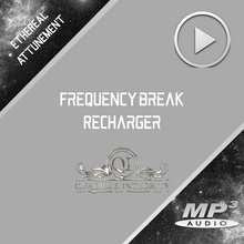 Load image into Gallery viewer, ★FREQUENCY BREAK - RECHARGER★ QUADIBLE INTEGRITY