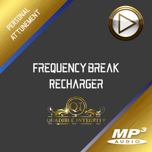 ★FREQUENCY BREAK - RECHARGER★ QUADIBLE INTEGRITY - SPIRILUTION.COM