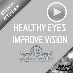 ★QUADIBLE INTEGRITY - GET HEALTHIER EYES FAST!: Improve Vision Frequency Compound★ HIGH QUALITY AUDIO MP3 FILE - SPIRILUTION.COM