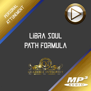 LIBRA ASTROLOGICAL - ZODIAC SOUL PATH HEALING FORMULA★ QUADIBLE INTEGRITY - SPIRILUTION.COM