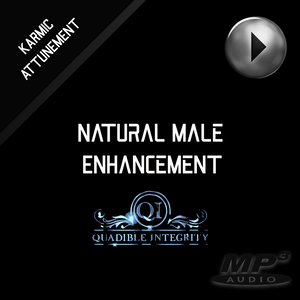★Natural Male Enhancement ★ (Vibration Binaural Beats Frequencies) - Quadible Integrity - SPIRILUTION.COM
