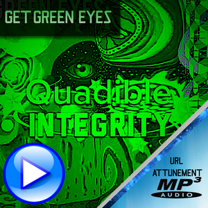 QUADIBLE INTEGRITY ★GET GREEN EYES FAST! ★BIOKINESIS - FREQUENCY HERTZ - SUBLIMINAL - CHANGE YOUR EYE COLOR NATURALLY - ATTUNED AUDIO - SPIRILUTION.COM
