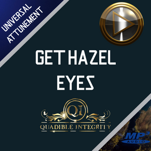 ★GET HAZEL EYES FAST! ★BIOKINESIS - FREQUENCY HERTZ - SUBLIMINAL - CHANGE YOUR EYE COLOR NATURALLY - QUADIBLE INTEGRITY - ATTUNED AUDIO - SPIRILUTION.COM