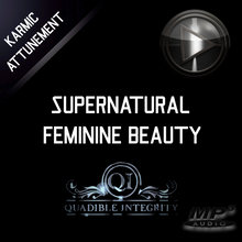 Load image into Gallery viewer, ★SUPERNATURAL FEMININE BEAUTY & CHARM ENHANCEMENT★ QUADIBLE INTEGRITY - SPIRILUTION.COM