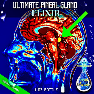 ULTIMATE PINEAL GLAND ELIXIR (Free Shipping) - SPIRILUTION.COM