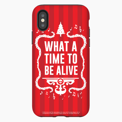 Anna and the Apocalypse Time to be Alive Phone Case
