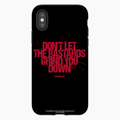 The Handmaid's Tale Don't Let the Bastards Grind You Down Red Letter Phone Case