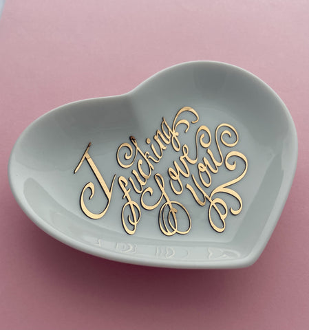 I fucking love you gold embossed heart dish